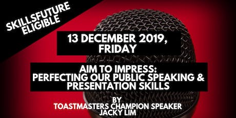 SkillsFuture `1-Day Perfecting Our Public Speaking & Presentation Skills tickets
