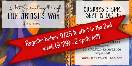 Art Journaling Through The Artist's Way (for Women) 13 Sundays 3-5pm tickets