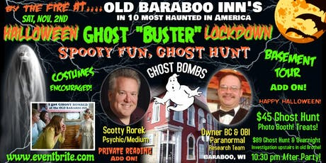 "HALLOWEEN ""Ghost Buster"" Lockdown! GHOST HUNT in Haunted  Old Saloon Bar! tickets"