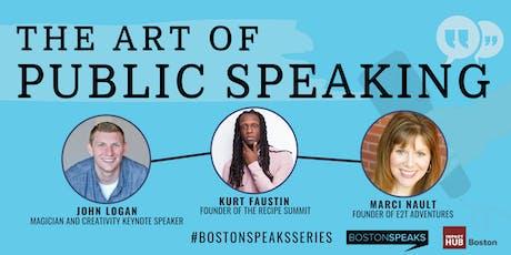 The Art of Public Speaking | BostonSpeaksSeries tickets
