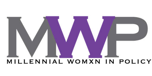 Millennial Womxn in Policy - 2019 Post-Election Panel