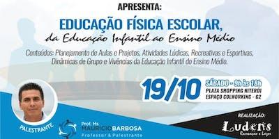 Workshop - Educação Física Escolar, da Educação Infantil ao ensino médio