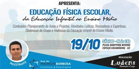 Workshop - Educação Física Escolar, da Educação Infantil ao ensino médio ingressos