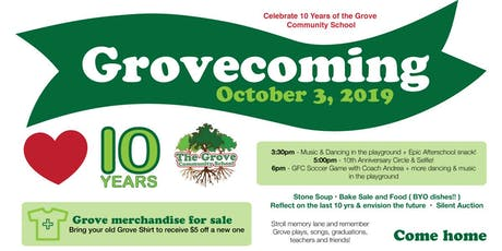 Grovecoming: 10 Year of The Grove Community School tickets