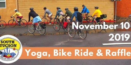 South Tucson Bike Ride, Yoga and Raffle
