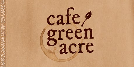 Cafe Green Acre tickets
