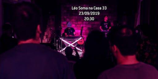 Léo Soma na Casa 33