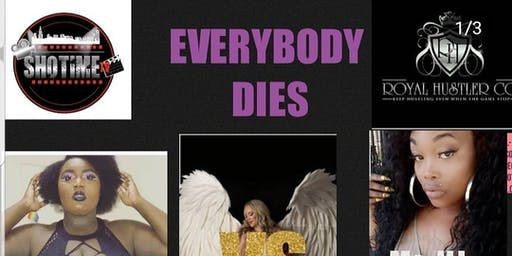 SHO-TIME BATTLE RAP LEAGUE PRESENTS: EVERYBODY DIE