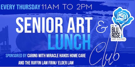 Every Thursday Senior Art and Lunch Club tickets