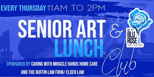 Every Thursday Senior Art and Lunch Club