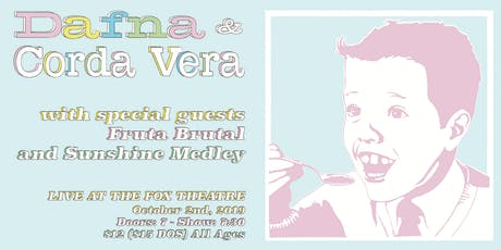 DAFNA + CORDA VERA with FRUTA BRUTAL, SUNSHINEMEDLEY tickets