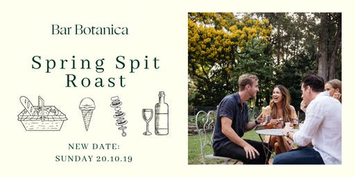 Bar Botanica Spring Spit Roast