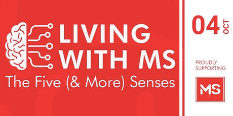 'The Five (and More) Senses' Living with MS tickets