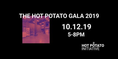The Hot Potato Gala 2019 tickets