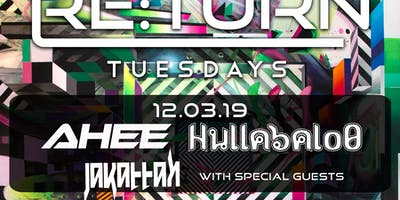 RE:Turn Tuesday feat. Ahee and Hullabalo0, Jakattak and Special Guests