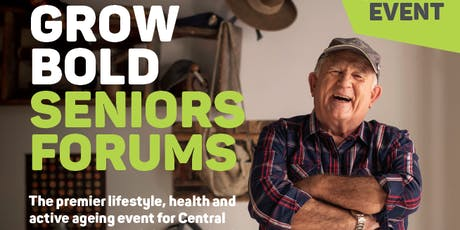 Grow Bold Seniors Forum - Mingara tickets