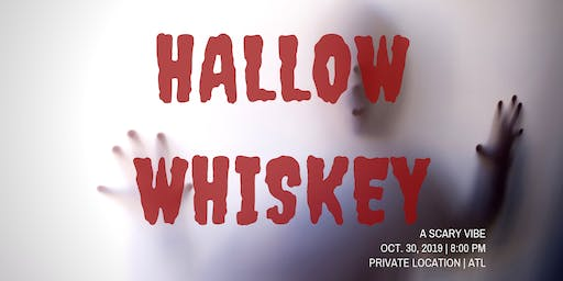 Hallow-Whiskey ( A SCARY VIBE )