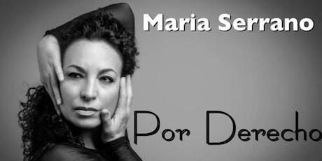 Por Derecho - Maria Serrano tickets