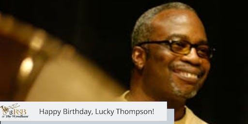 NAM Events LLC - Jazz Concert Series: Lucky Thompson's Birthday Soiree