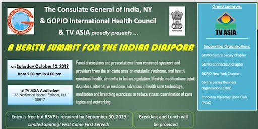 The Consulate General of India NY,GOPIO & TV ASIA presents:A Health Summit