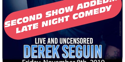 Live and Uncensored - Derek Seguin