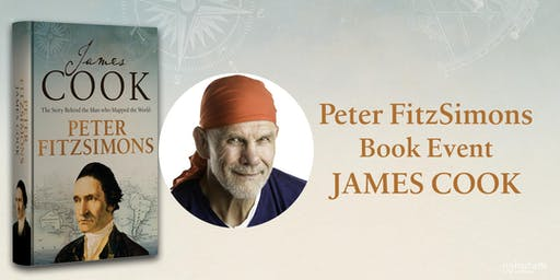 Peter FitzSimons on James Cook: The Man Who Mapped the World