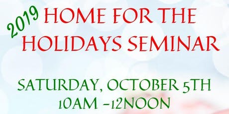 Home For The Holidays Home Buyer Seminar tickets