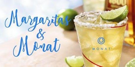 Margaritas & Monat tickets
