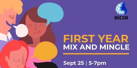 First Year Mix and Mingle tickets