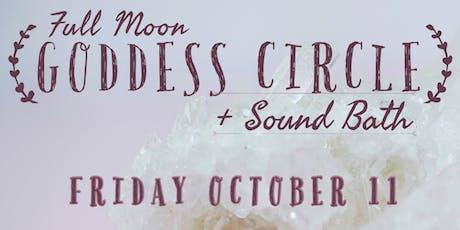 Full Moon Goddess Circle, Sound Bath, DJ + Dancing tickets