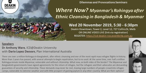 Where now? Myanmar's Rohingya after Ethnic Cleansing in Bangladesh & Myanmar