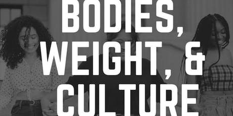#ConfidenceCampaign: Bodies, Weight & Culture tickets