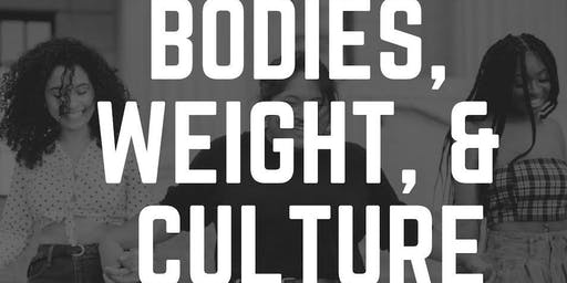 #ConfidenceCampaign: Bodies, Weight & Culture