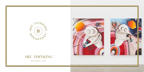 ART-THINKING℠ BREAKFAST tickets