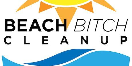 BEACH Bitch Cleanup tickets