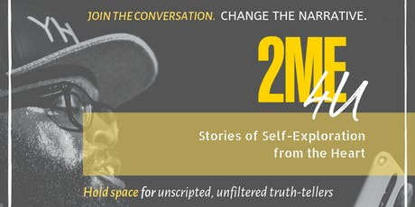 2ME4U: Stories of Self-Exploration from the Heart tickets