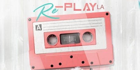 Re-Play LA tickets