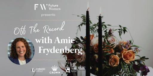 Off The Record: A night with Amie Frydenberg