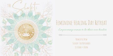 Feminine Healing Day Retreat tickets