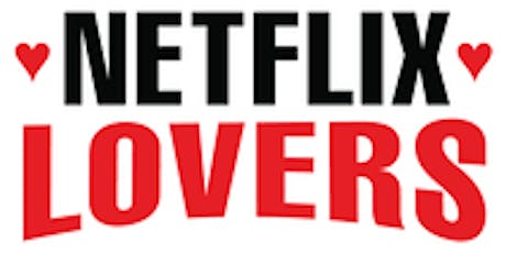 Netflix Lovers  - Ireland weekly meetup #1 tickets