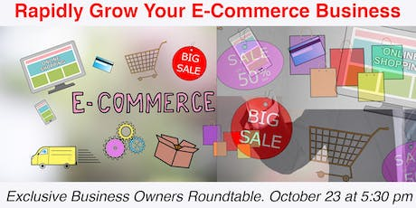 Rapidly Grow E-Commerce Business | Business Owners Roundtable tickets