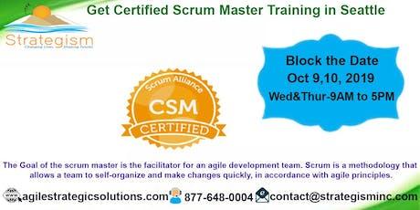 CERTIFIED SCRUM MASTER (CSM) Training in Seattle-Oct 9,10-2019 tickets