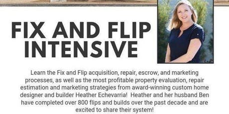 Learn Fix & Flip Real Estate. Every Step A - Z Online Training. Don't Miss! tickets