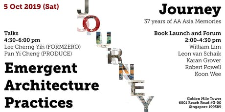 "JOURNEY - AA Asia Final Event and ""Emergent Architecture Practices"" tickets"
