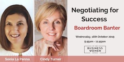 Sunshine Coast, BWA: Negotiating For Success