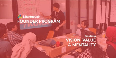 [Founder Program] Vision, Value & Mentality tickets