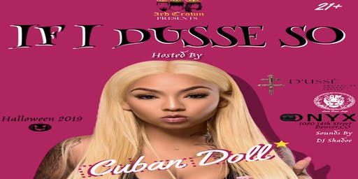 If I D'USSE So hosted by Cuban Doll