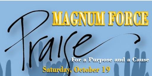Magnum Force Praise