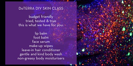 DIY Skincare with doTERRA Essential Oils 1.30pm - 3.00pm tickets