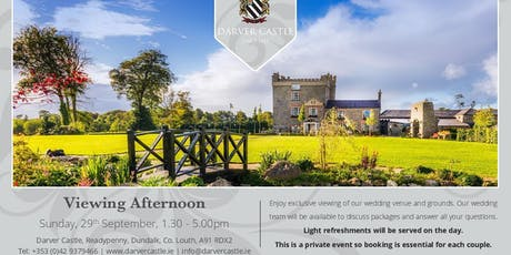 September Exclusive Wedding Viewing Afternoon At Darver Castle tickets